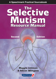 Selective Mutism 2nd edition
